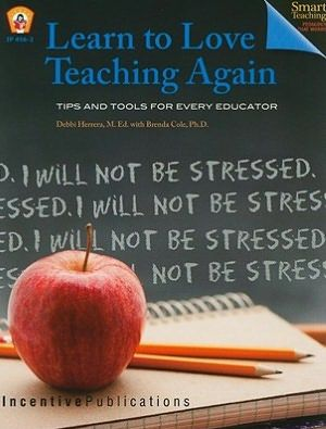 Learn to Love Teaching Again. Great gift for any teacher! Tools for classroom management and stress management. #teacher #education #teacherburnout