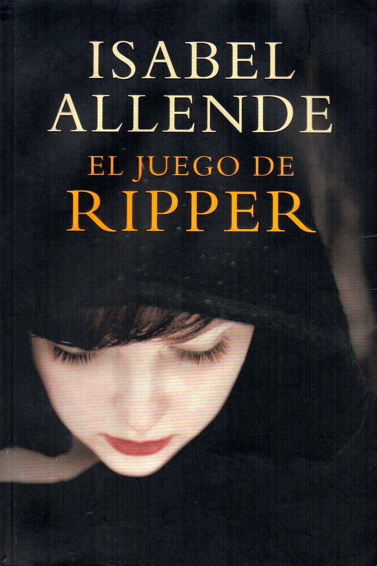 El juego de Ripper / por Allende, Isabel, 1942- . Novelista chilena Premio Nacional de Literatura 2010. Editorial Sudamericana, 2014.