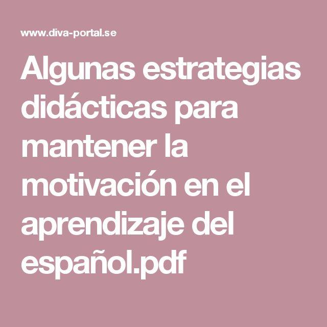 Algunas estrategias didácticas para mantener la motivación en el aprendizaje del español.pdf