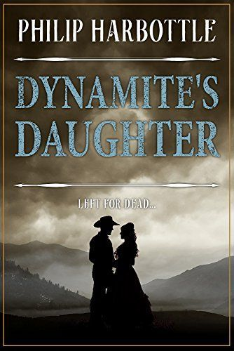 Dynamite's Daughter (English Edition)