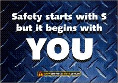 Safety Slogan - Safety starts with S but begins with U. Link to PDF
