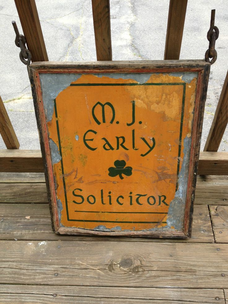 An antique tin and wood sign for longtime Haverhill solicitor/lawyer, M. J. Early.