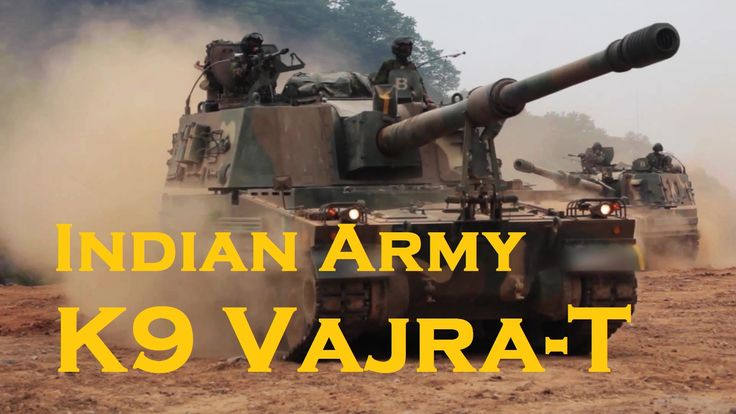 INDIAN ARMY K 9 VAJRA-T SELF PROPELLED HOWITZER