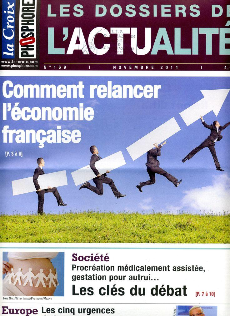 Dossier : comment relancer l'économie française ?/Société : PMA, GPA ...les clés du débat/Europe : les 5 urgences de la nouvelle Commission européenne.