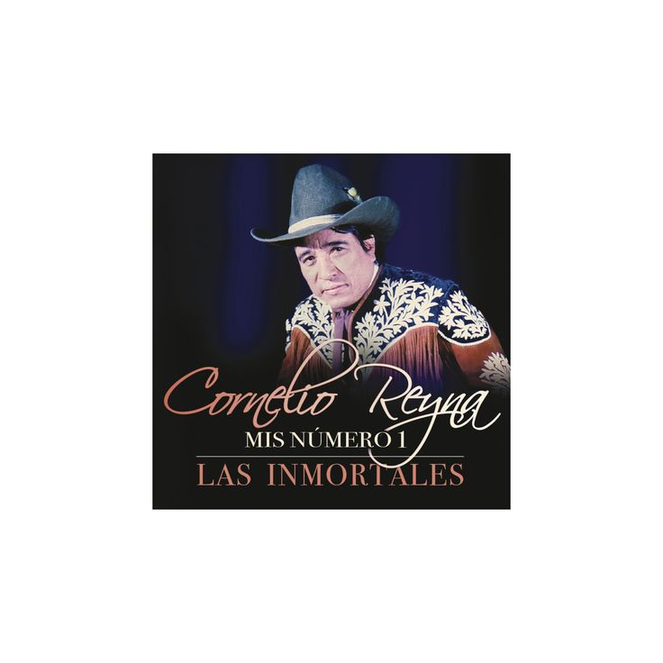 Cornelio reyna - Mis numero 1:Las inmortales (CD)