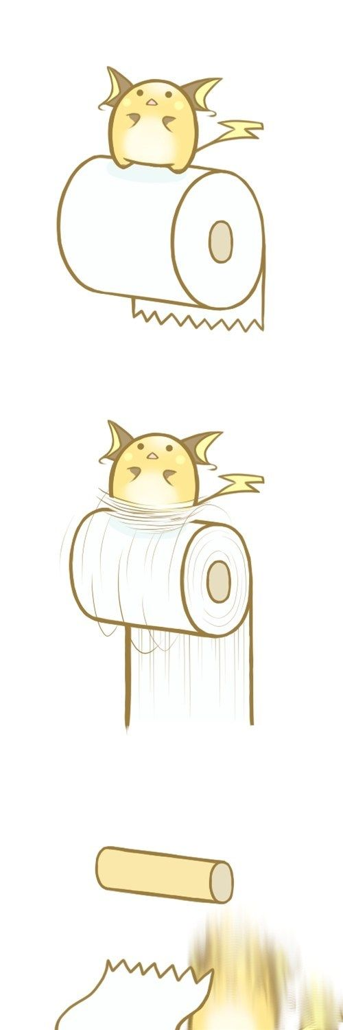 Raichu. Just as bad as the domestic cat around toilet paper.
