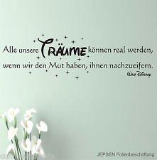 Inspirational Wandtattoo Walt Disney Alle unsere Tr ume k nnen xcm Za schwarz Mt A