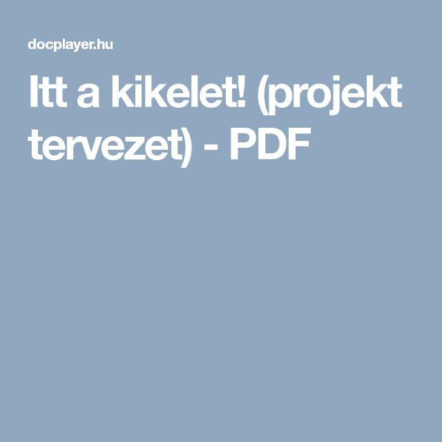 Itt a kikelet! (projekt tervezet) - PDF