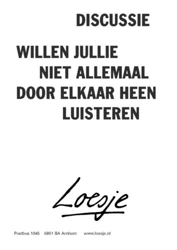 Discussie - Loesje