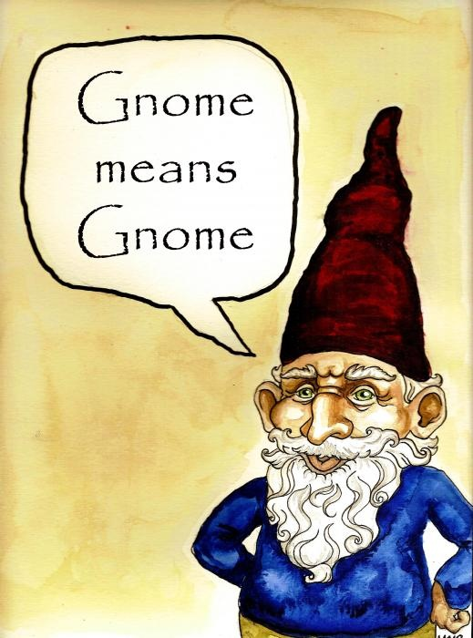 Gnome Means Gnome Painting  - Gnome Means Gnome Fine Art Print