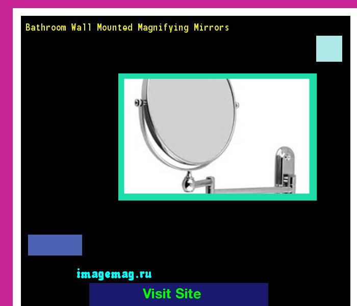 Bathroom Wall Mounted Magnifying Mirrors 095116 - The Best Image Search