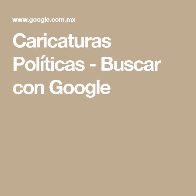 Caricaturas Políticas - Buscar con Google
