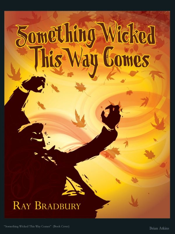 Symbolism in something wicked this way comes by ray bradbury