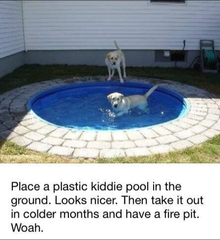 Genius dog pool/fire pit!! Garden hack. Great idea on what to do with that fire pit. Or maybe can make into a sand pit.