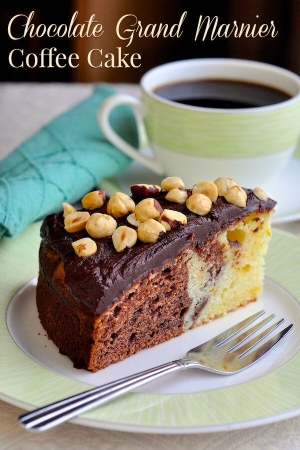 Chocolate Grand Marnier Sour Cream Coffee Cake - an outstanding ...