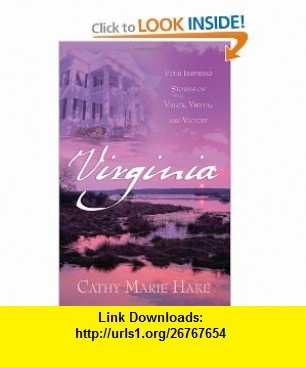 Virginia Precious Burdens/Redeemed Hearts/Ramshackle Rose/The Restoration (Heartsong Novella Collection) (9781593106027) Cathy Marie Hake , ISBN-10: 1593106025  , ISBN-13: 978-1593106027 ,  , tutorials , pdf , ebook , torrent , downloads , rapidshare , filesonic , hotfile , megaupload , fileserve