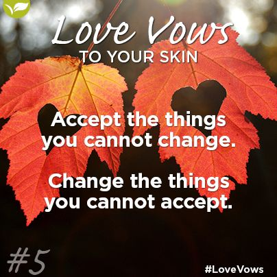 Love Vow no 5: Accept the things you cannot change and change the things you cannot accept. There are many things that we cannot change (without drastic measures like plastic surgery) make peace with these things, and change the things you can. For example cellulite is no-ones friend, but using the Placecol Body Contouring Gel can improve the appearance and texture of dimpled thighs without you having to consult a plastic surgeon.