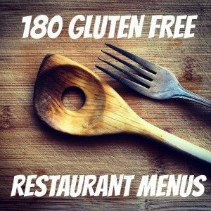 Here's the ultimate guide to over 180+ gluten free restaurant menus you absolutely need to know before you go out to eat at any chain restaurant in the U.S.