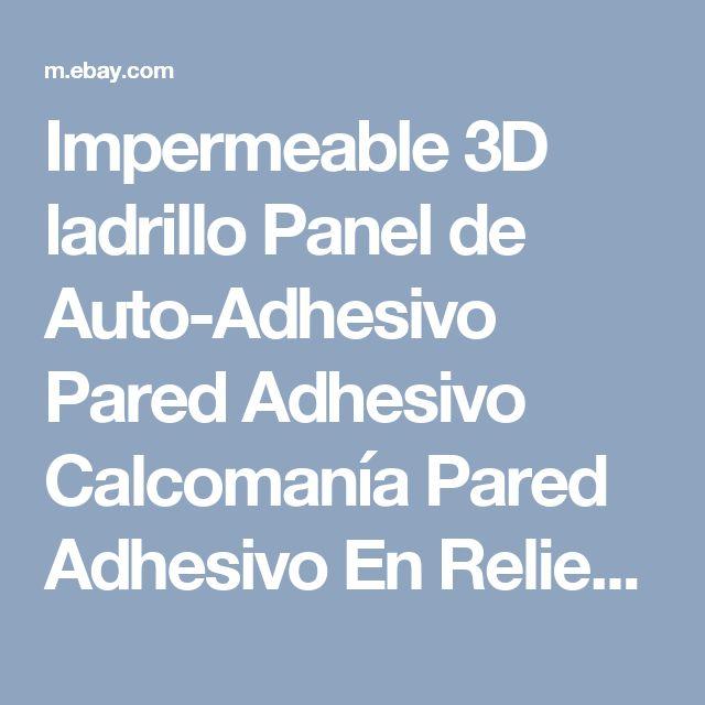 Impermeable 3D ladrillo Panel de Auto-Adhesivo Pared Adhesivo Calcomanía Pared Adhesivo En Relieve  | eBay