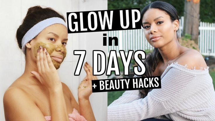 How to glow up in 7 days 8 beauty hacks to glow up fast
