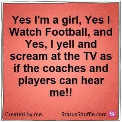 This girl loves screaming at the TV during football games!...