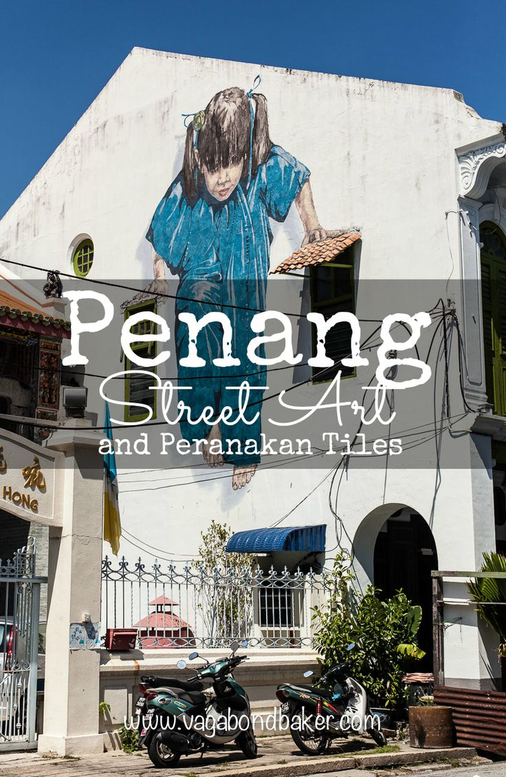 Penang Street Art and Peranakan Tiles // Georgetown // Malaysia