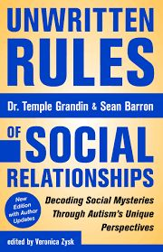 Review - Unwritten Rules of Social Relationships 2nd Edition by Dr Temple Grandin & Sean Barron https://shar.es/1VPKco The authors have 2 different ways of thinking and perception - different styles of relating with the world and for both social relationships are difficult.