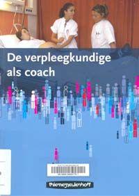 De rol coach is erg belangrijk als verpleegkundige.