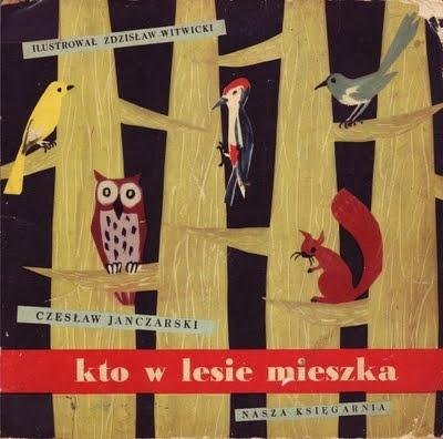 Zdzislaw Witwicki, cover illustration for Kto w lesie mieszka by Czeslaw Janczarski, Poland, 1958