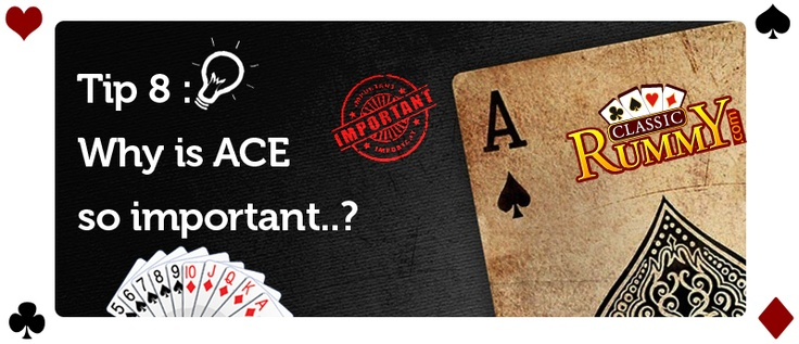 Ace can be used as the number one card with 2 and 3  and it can also be used as 14th card with queen and king. Please note you cannot use as 1st and 14th card at the same time : https://www.classicrummy.com/rummy-tips-and-tricks-to-win?link_name=CR-12