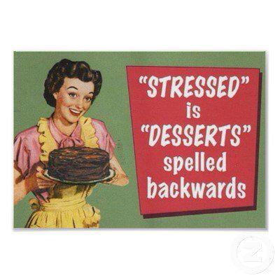 Stressed vs Desserts