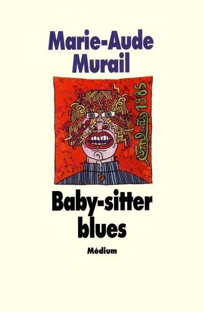 L'avis de Louloute - Baby-sitter blues