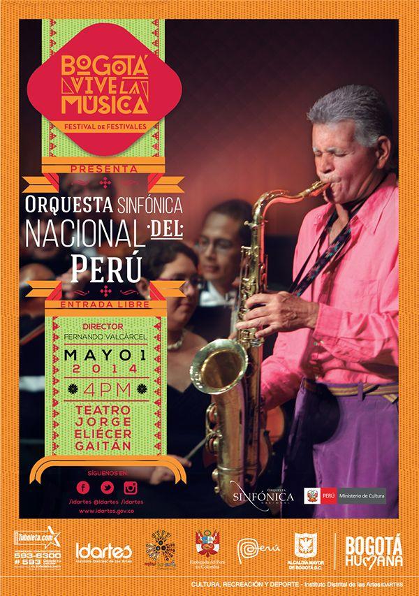 Afiche / Orquesta Sinfónica Nacional del Perú / Bogotá Vive la Música. Concepto, diseño y retoque fotográfico. Diseño: Cristian Hernández. Bogotá, 2014.