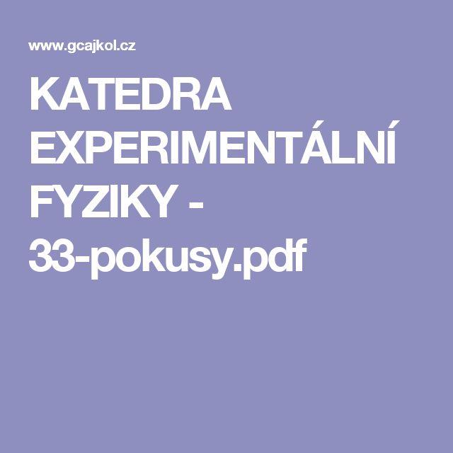 KATEDRA EXPERIMENTÁLNÍ FYZIKY - 33-pokusy.pdf