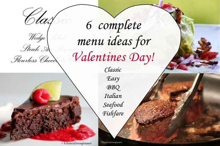 6 menus complets pour la Saint-Valentin – Sans gluten   – Anniversary Ideas