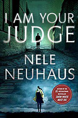 I Am Your Judge by Nele Neuhaus ~ Kittling: Books