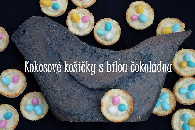 TynaTyna: Kokosové košíčky s bílou čokoládou