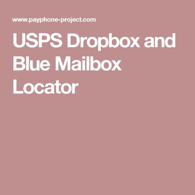 USPS Dropbox and Blue Mailbox Locator