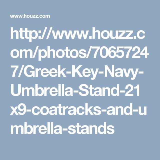 http://www.houzz.com/photos/70657247/Greek-Key-Navy-Umbrella-Stand-21x9-coatracks-and-umbrella-stands