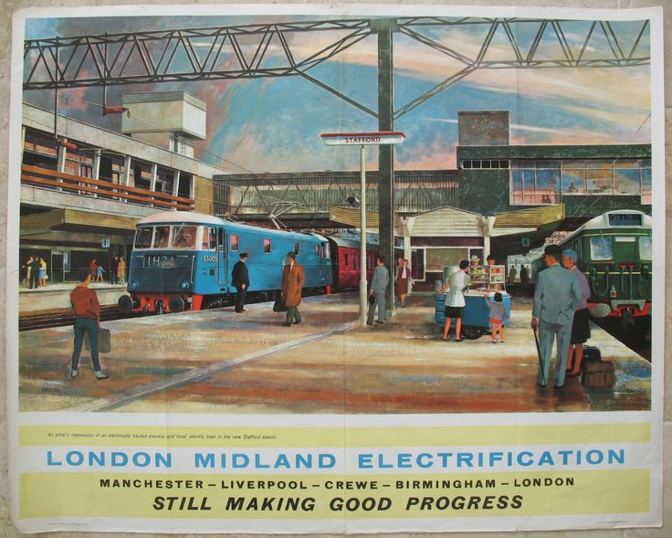 """London Midland Electrification - Still Making Good Progress, by John Greene. An artistic view of the """"New"""" Stafford station constructed using the modern """"Brutalist"""" architectural style in 1962. The station was completely rebuilt, with modern fluorescent lighting and facilities, and clean lines. The blue Class 81 electric locomotive was also new, and showed the up-to-the-minute modern trains on offer at the new station. Original Vintage Railway Poster available on originalrailwayposters.co.uk"""