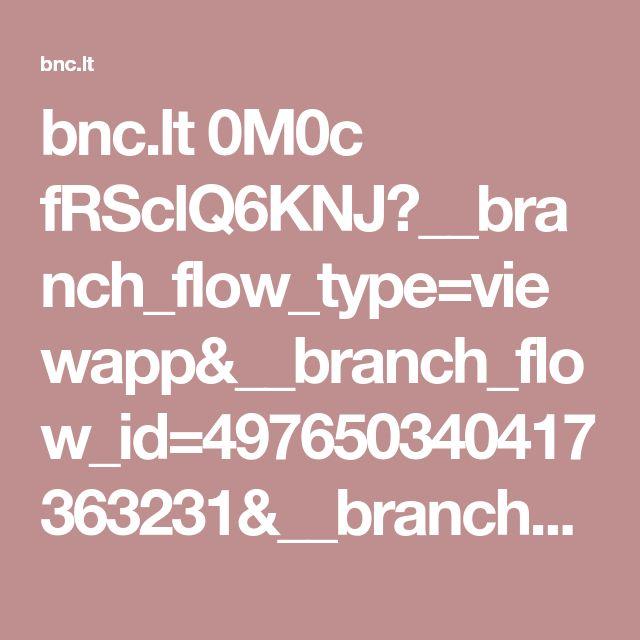 bnc.lt 0M0c fRSclQ6KNJ?__branch_flow_type=viewapp&__branch_flow_id=497650340417363231&__branch_mobile_deepview_type=2&_branch_match_id=497649990192635337&referrer=link_click_id%3D497649990192635337&_t=497649990192635337