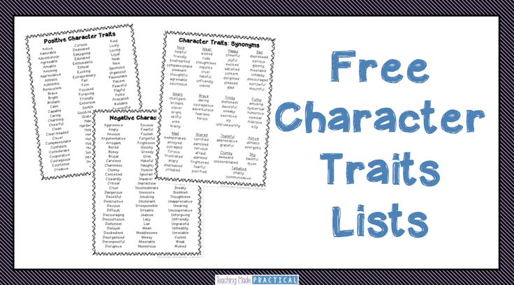 Build character trait vocabulary with these free lists - includes synonyms, positive character traits, and negative character traits.