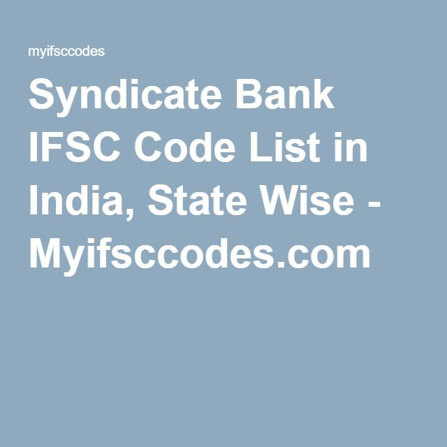 Syndicate Bank IFSC Code List in India, State Wise - Myifsccodes.com