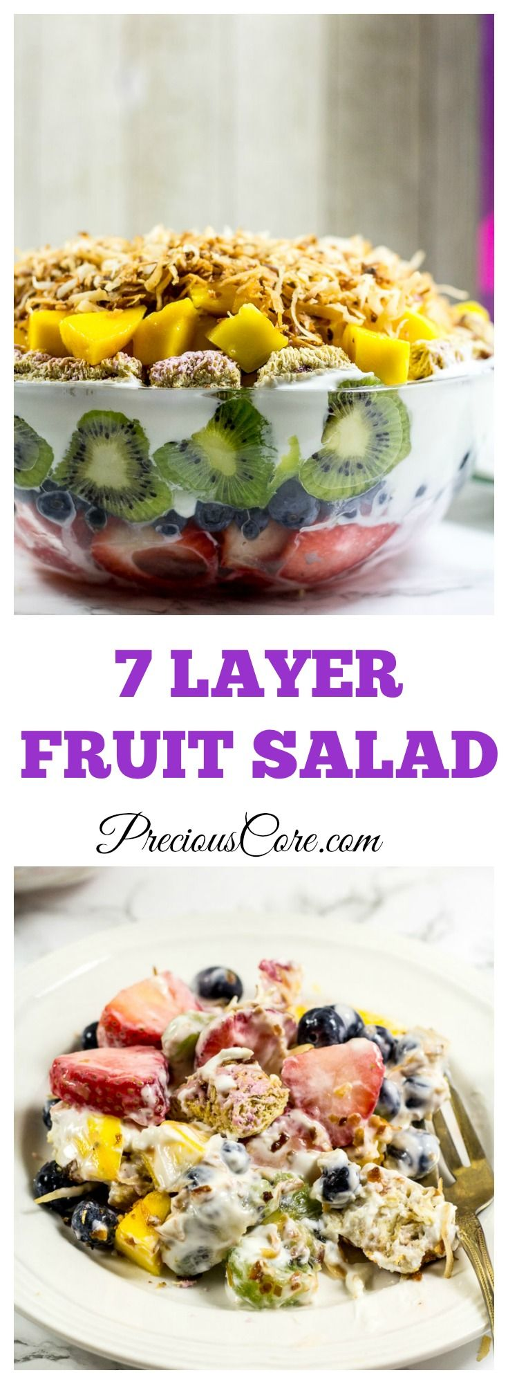 7 Layer Fruit Salad - Precious Core #PerfectionWithPost #CerealAnytime #ad