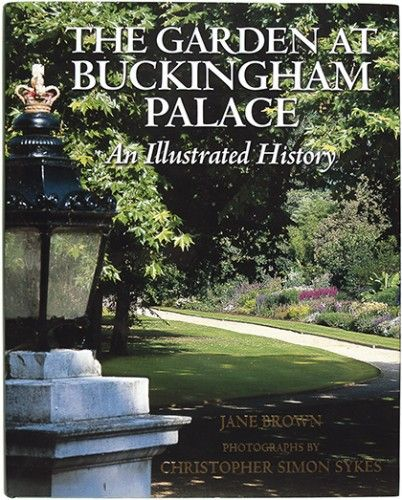 From the Library of Fleur Cowles  BROWN, Jane. The Garden at Buckingham Palace. An Illustrated History.  Royal Collection Enterprises Ltd, 2004. #troopingthecolour