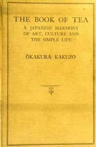 JUST FINISHED THIS BOOK AND LOVE IT!!! The book of Tea. Okakura Kakuzo