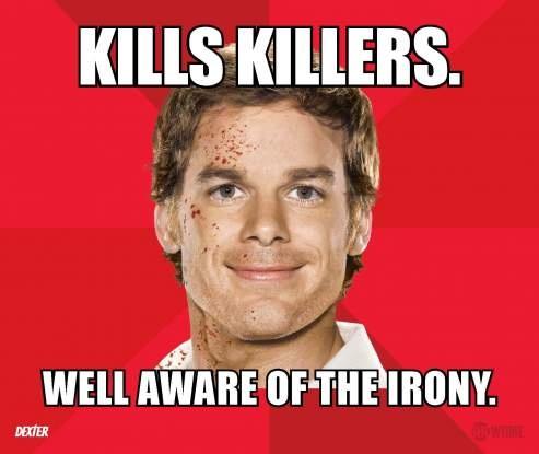 Loving these Dexter memes!!! Dexter Memes_Page_1