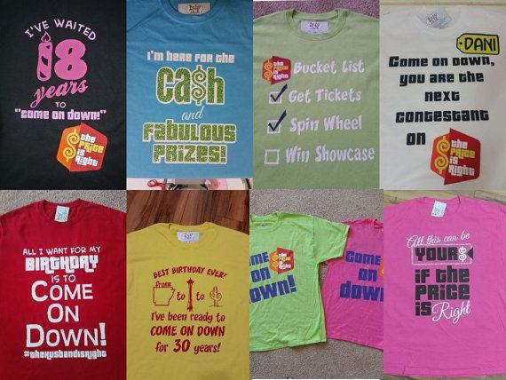 Are you hoping to be called to come on down!? If so, then you have probably already seen The Price is Right and are aware that one of the best chances of getting called to contestant row is to have a fun custom shirt! You have come to the right place to get your high quality, custom shirt, Fast!  Each shirt is custom made when ordered. We are happy to use one of our copyrighted designs above or put anything you can come up with on it…
