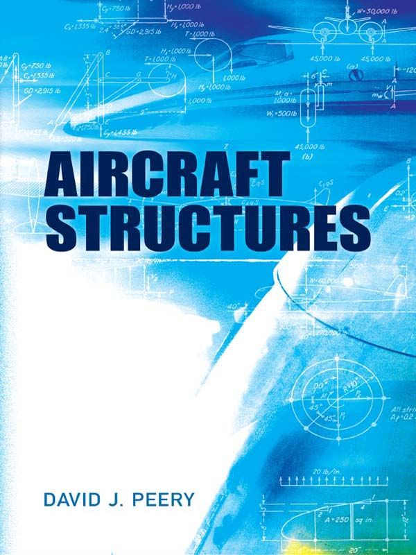 Aircraft Structures by David J. Peery  Still relevant decades after its 1950 publication, this legendary reference text on aircraft stress analysis is considered the best book on the subject. It emphasizes basic structural theory, which remains unchanged with the development of new materials and construction methods, and the application of the elementary principles of mechanics to the analysis of aircraft structures. Suitable for undergraduate students, this volume covers...