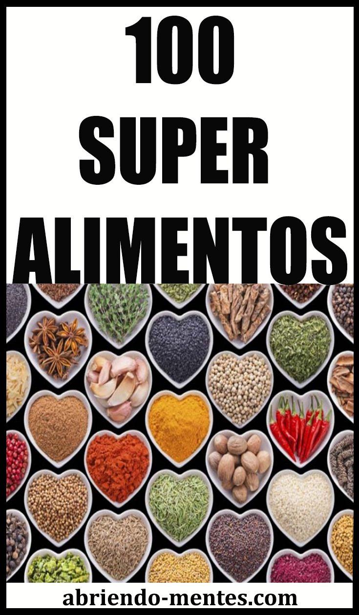 100 Super alimentos para ayudarle a vivir una vida más saludable #salud #superfood #superalimentos #abriendomentes